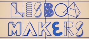Lisboa Makers | Festival IN 2015